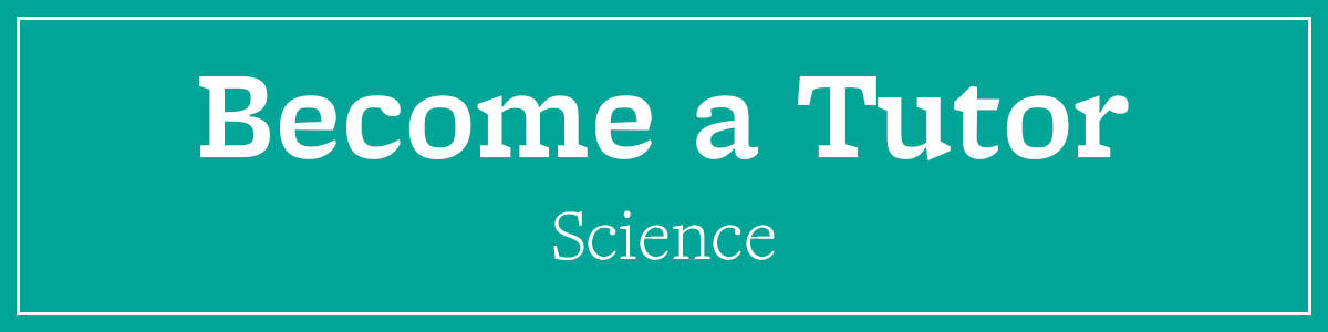 Become a Science Tutor